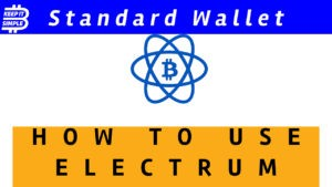 How to use Electrum Bitcoin Wallet Standard Wallet