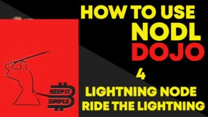 How to use Lightning and Ride The lightning on NODL DOJO