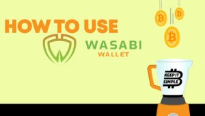 How to use Wasabi Wallet Bitcoin