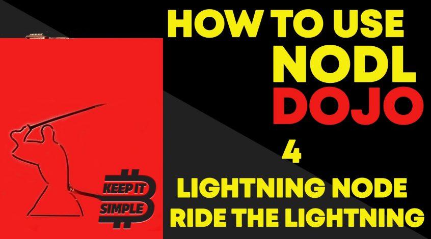 How to use Lightning and Ride The lightning on NODL DOJO